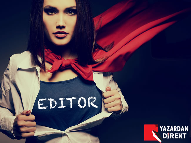 Kitap editörleri ne iş yapar (Gizli Kahramanlar)